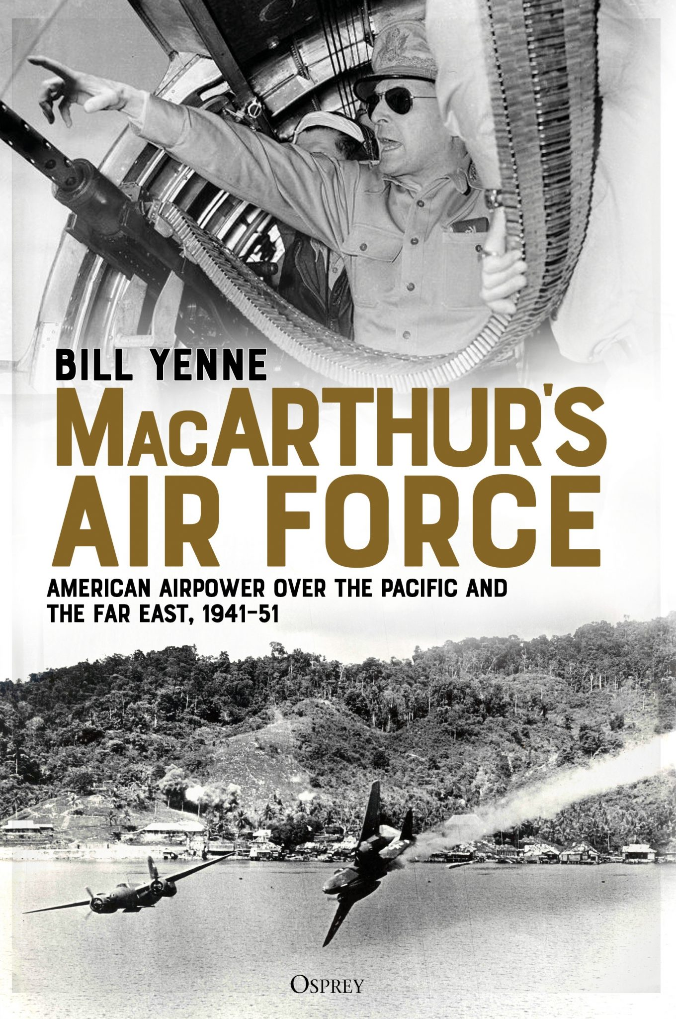 MacArthurs Air Force Bill Yenne