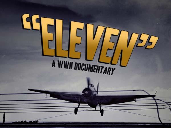 """""""Eleven"""" the Movie"""